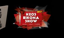 HXOS & EIKONA SHOW 2017 – HIGHLIGHTS PART ONE