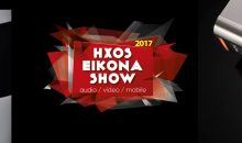 HXOS & EIKONA SHOW 2017 – HIGHLIGHTS PART THREE